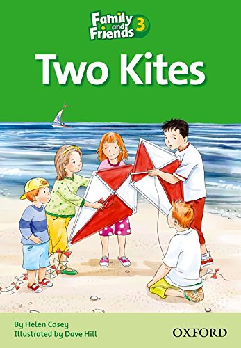 Family and Friends Readers 3: Family and Friends 3. Two Kites (Family & Friends Readers) por Naomi Simmons