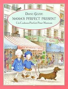 """Afficher """"Mama's perfect present = un cadeau parfait pour maman"""""""