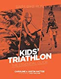 Kids' Triathlon: The Essential Guide