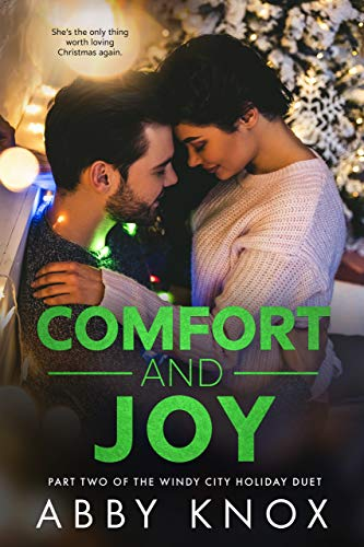 Comfort and Joy (The Windy City Holiday Duet Book 2) (English Edition)