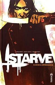 Starve : Cuisine & dépendance par Brian Wood