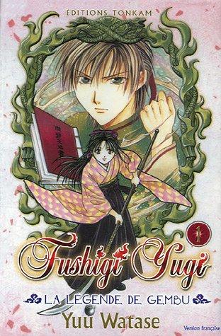 Fushigi Yugi - La légende de Gembu, Tome 1 : par Yuu Watase