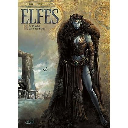Elfes T01 : Le Crystal des elfes bleus