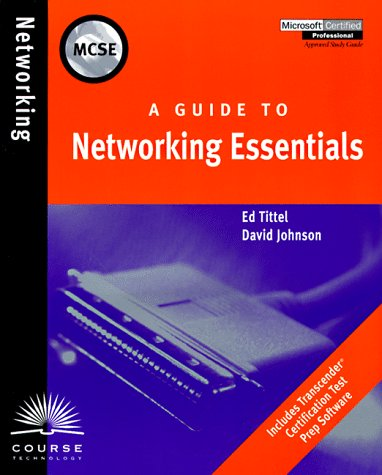 A Guide to Networking Essentials (Microsoft certified professional)