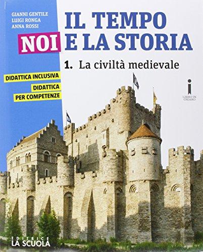 Il tempo, noi e la storia. Con Le civiltà antiche. Ediz. plus. Con e-book. Con espansione online. Per la Scuola media. Con DVD-ROM: 1