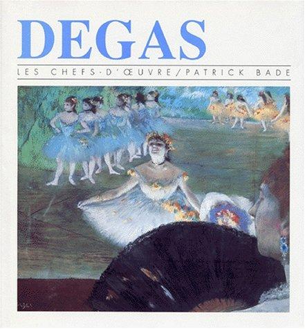 Degas par Patrick Bade