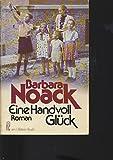Eine Handvoll Glück - Barbara Noack