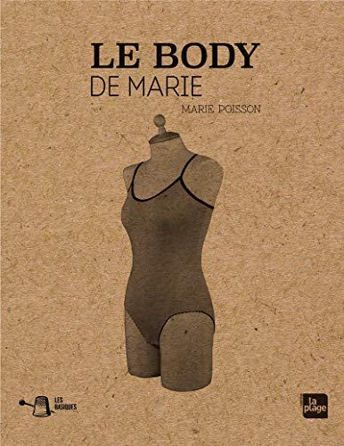 Les basiques - Le body de Marie par Marie Poisson