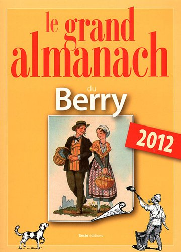 Grand Almanach du Berry 2012