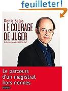 COURAGE DE JUGER (LE)