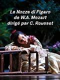 Les Noces de Figaro de Mozart à l'Opéra de Wallonie-Liège...