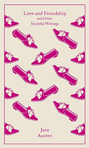 Love And Friendship And Other Youthful Writings (Penguin Clothbound Classics)