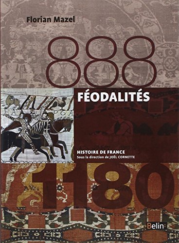 Féodalités (888-1180) - Format compact