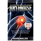 Arthrose: Trucs Efficaces Pour Éliminer l'arthrose (Arthrose, Articulations, Joints, Sport, Musculation)