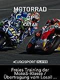 Motorrad: MotoGP 2018 - Großer Preis von Katar in Doha - Freies Training der Moto3-Klasse / Übertragung vom Losail International Circuit