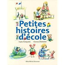 Petites histoires d'école by Sophie Carquain (2013-09-04)