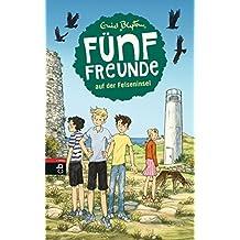 Fünf Freunde auf der Felseninsel (Einzelbände 6)