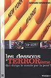 Les dessous du terrorisme (top secret) - Qui dirige le monde par la peur ?
