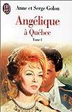 Image de Angélique à Québec, tome 1
