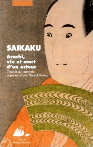 Arashi, vie et mort d'un acteur par Saikaku Ihara