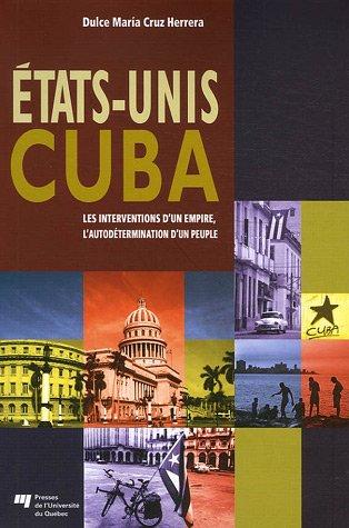 Etats-Unis Cuba : Les interventions d&#3...