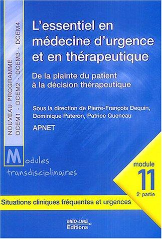 L'essentiel en médecine d'urgence et en thérapeutique : De la plainte du patient à la décision thérapeutique, module 11, 2e partie