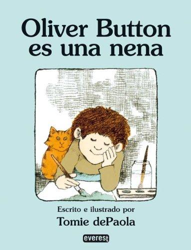 Oliver Button es una nena (Rascacielos) por Paola  Tomie de
