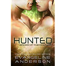 Hunted: (Alien-vampire science fiction romance) (Book 2 of the Brides of the Kindred Alien Warrior Romance series) (English Edition)