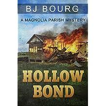 Hollow Bond (A Magnolia Parish Mystery Book 2)