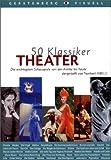 Theater: Die wichtigsten Schauspiele von der Antike bis heute