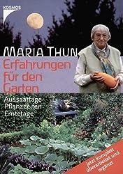 Erfahrungen für den Garten: Aussaattage, Pflanzzeiten, Erntetage