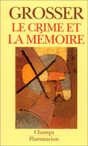 Le crime et la mémoire