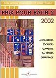 Prix pour bâtir 2002, tome 2