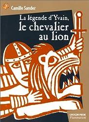 Yvain : Le chevalier au lion