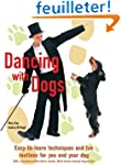 Dancing With Dogs: Easy-to-learn Tech...
