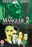 The Mangler 2 - Graduation Day [DVD]
