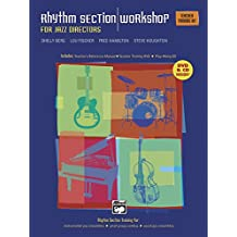 Rhythm Section Workshop for Jazz Directors: Rhythm Section Training for Instrumental Jazz Ensembles * Small Group Combos * Vocal Jazz Ensembles (Complete Kit) (Book, DVD & CDs)