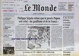 MONDE (LE) [No 16401] du 21/10/1997 - PHILIPPE SEGUIN REFUSE QUE LE PROCES PAPON SOIT CELUI - DU GAULLISME ET DE LA FRANCE - M. BEN ALI A PARIS - MERCENAIRES DU FOOTBALL - LES 35 HEURES - OFFRE DE PAIX EN ALGERIE.