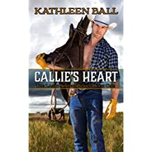 Callie's Heart (Lasso Springs Book 1) (English Edition)