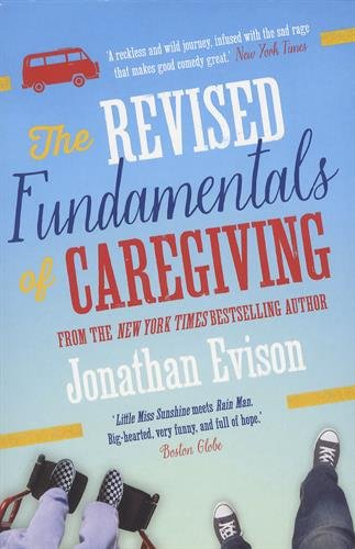 The Revised Fundamentals of Caregiving por Jonathan Evison