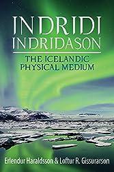 Indridi Indridason: The Icelandic Physical Medium