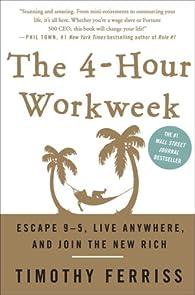 The 4-Hour Workweek par Timothy Ferriss