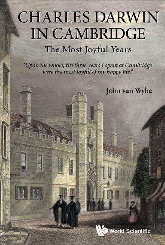 Charles Darwin in Cambridge: The Most Joyful Years by John Van Wyhe (2014-07-24)