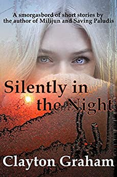 Silently in the Night (English Edition) di [Graham, Clayton]