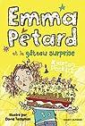 Emma Pétard et le gâteau surprise par Poskitt