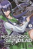 High school of the dead Vol.2