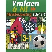 Ymlaen Ni: Mathemateg Lefel 4-5
