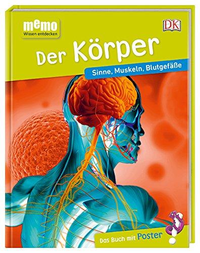 memo Wissen entdecken. Der Körper: Sinne, Muskeln, Blutgefäße. Das Buch mit Poster! (Anatomie Skelett Atlas)