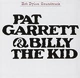 Pat Garrett & Billy the Kid | Dylan, Bob (1941-....)