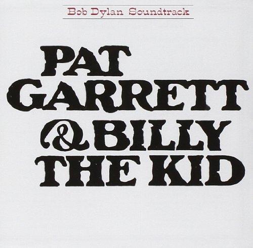 Bob Dylan: Pat Garrett & Billy The Kid (Audio CD)